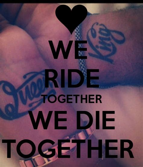 ride or die quotes ride or die quotes sayings quotesgram
