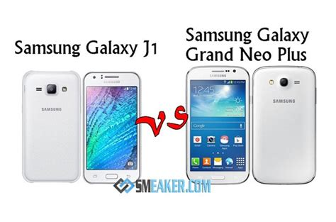 Samsung J1 Plus Harga Samsung Galaxy J1 Vs Samsung Galaxy Grand Neo Plus