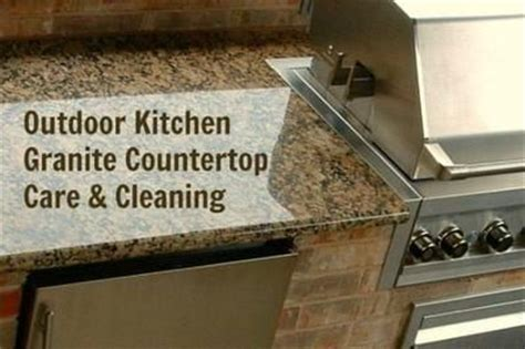 Granite Countertop Care Outdoor Kitchen Countertop Maintenance Tips And Advice On