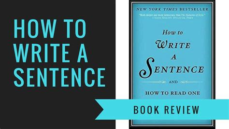 Book Review How To Write A Sentence by How To Write A Sentence By Stanley Fish Book Review Talks Booktube
