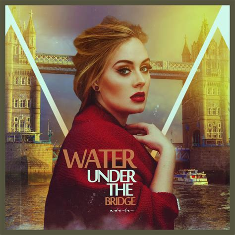 download mp3 adele water under bridge coverlandia on twitter quot adele quot water under the bridge