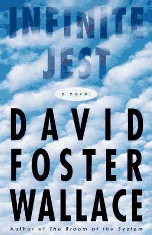 the infinite future a novel books infinite jest david foster wallace wiki infinite jest