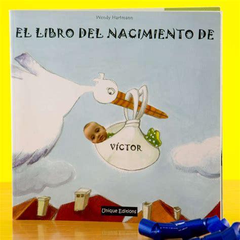 libro el libro del bebe cuento personalizado el libro de nacimiento de