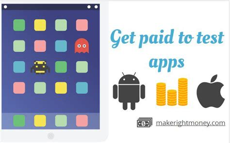 Get Paid - get paid to test apps make money reviewing android ios apps