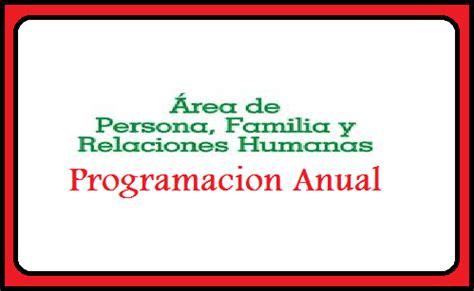 programacion de persona familia y relaciones humanas de 4 de secundaria programa anual de persona familia y relaciones humanas