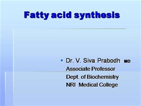 Fatty Acid Synthesis Authorstream Ppt Of Acid