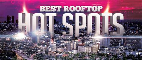 top rooftop bars in los angeles rooftop bars best in la everything rooftop bar party guide