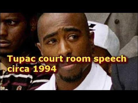 tupac room 2pac court speech