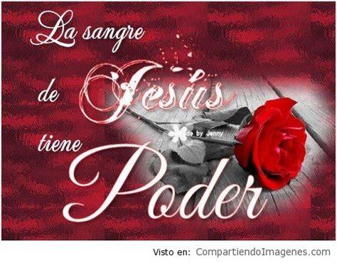imagenes cristianas la sangre de cristo tiene poder la sangre de cristo tiene poder imagenes cristianas para