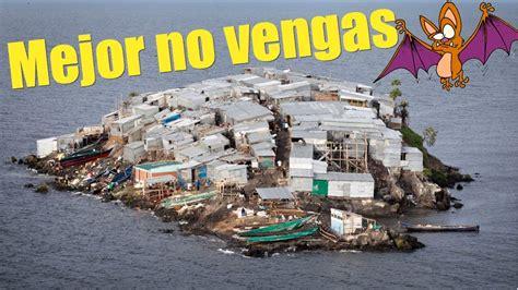 pueblo mas lejano del mundo los lugares m 225 s horribles del mundo isla migingo youtube