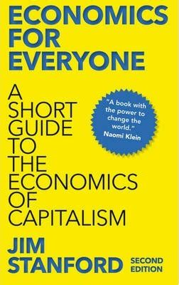 economics for the common books economics for everyone jim stanford 9780745335773