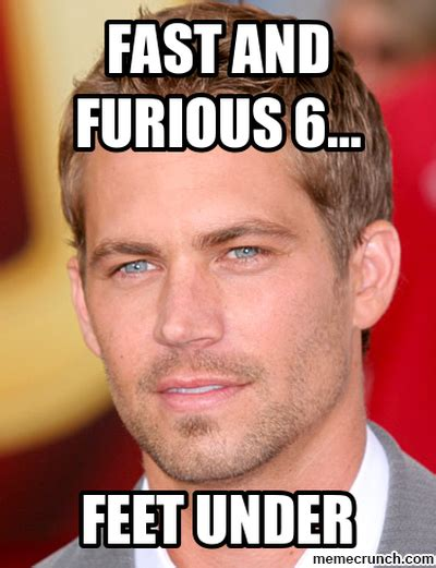 Fast And Furious 6 Meme - fast and furious 6