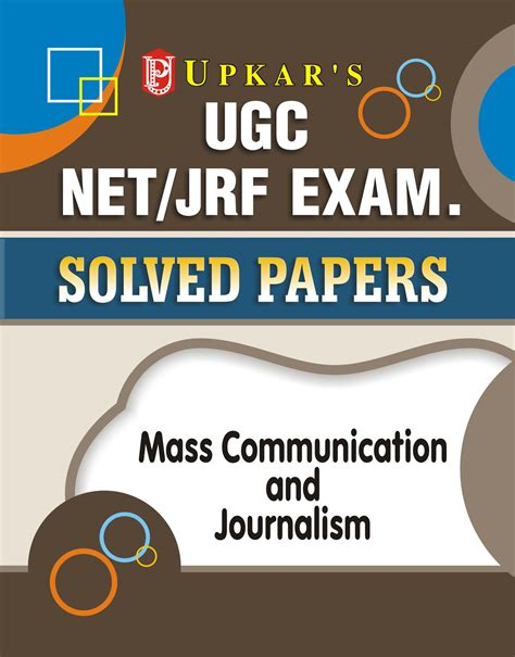 Mba In Journalism And Mass Communication by Ugc Net Jrf Solved Papers Mass Communication And