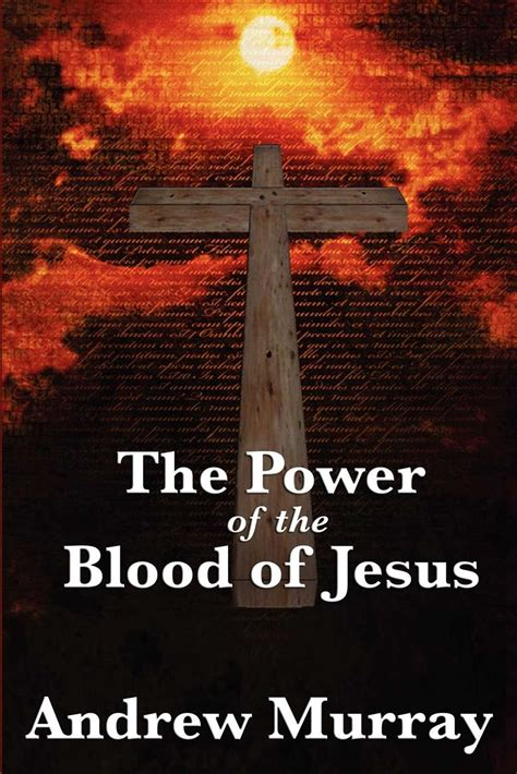 power of the spirit book 1 the jesus light of nations series a journey through acts hello mornings bible studies volume 5 books the power of the blood of jesus ebook by andrew murray