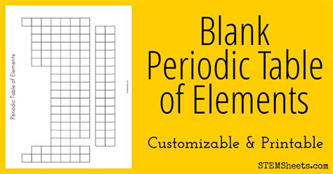 printable periodic table empty blank periodic table of elements stem sheets