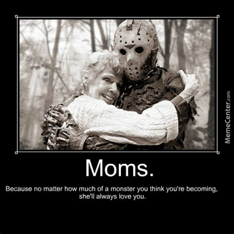 Happy Mothers Day Funny Meme - happy mother s day by shademaster24601 meme center