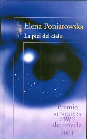 libro la piel del cielo la piel del cielo elena poniatowska my books