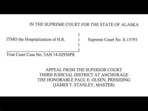 Alaska Supreme Court Search Argument In Re H R Alaska Supreme Court September 15 2015
