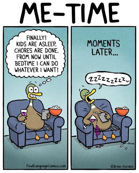 fowl language the struggle is real me time fowl language comics