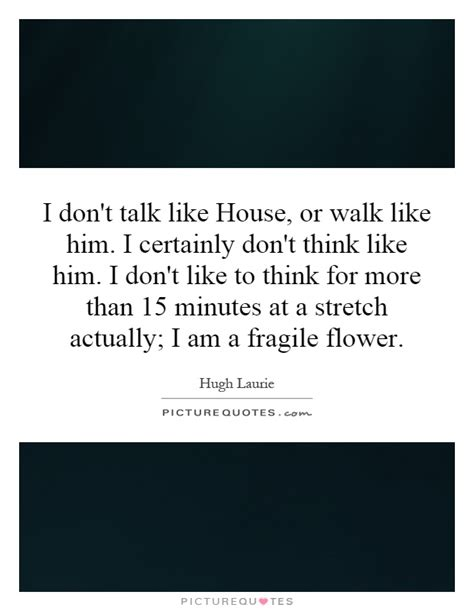 But I Him i think i like him quotes quotesgram