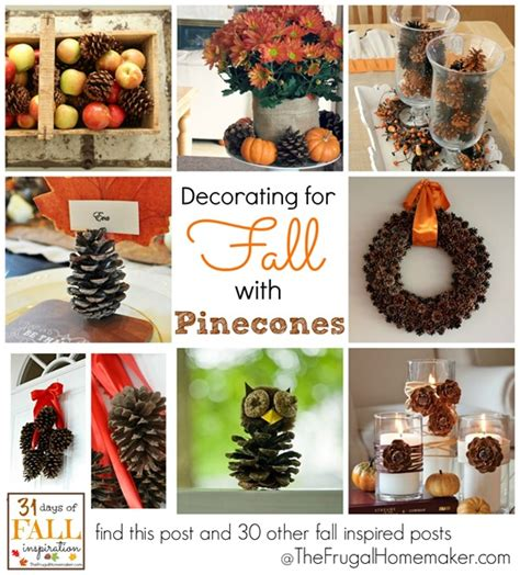 decorating with pinecones for 31 days of fall inspiration decorating for fall with