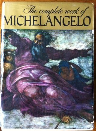 libro michelangelo complete works the complete work of michelangelo by charles de tolnay reviews discussion bookclubs lists