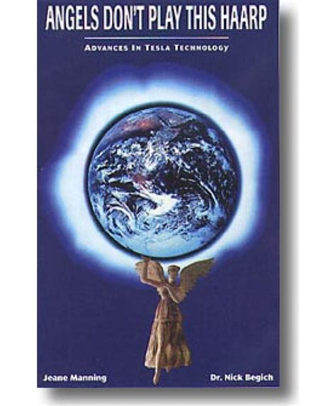 tesla technology research book don t play this haarp advances in tesla