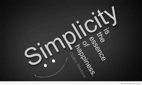 soulful simplicity how living with less can lead to so much more books 70 simplicity quotes sayings about being simple