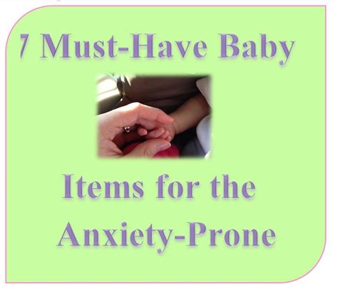 7 Must Haveb Aby Accessories by 7 Must Baby Items For The Anxiety Prone Parent