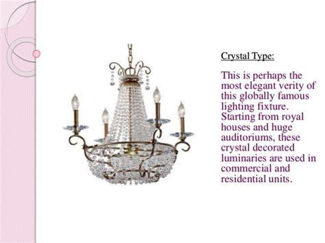 Styles Of Chandeliers Chandeliers Different Types Available In Market