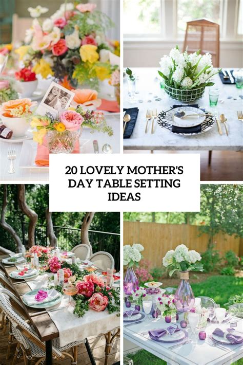 s day table settings 20 lovely mother s day table setting ideas shelterness