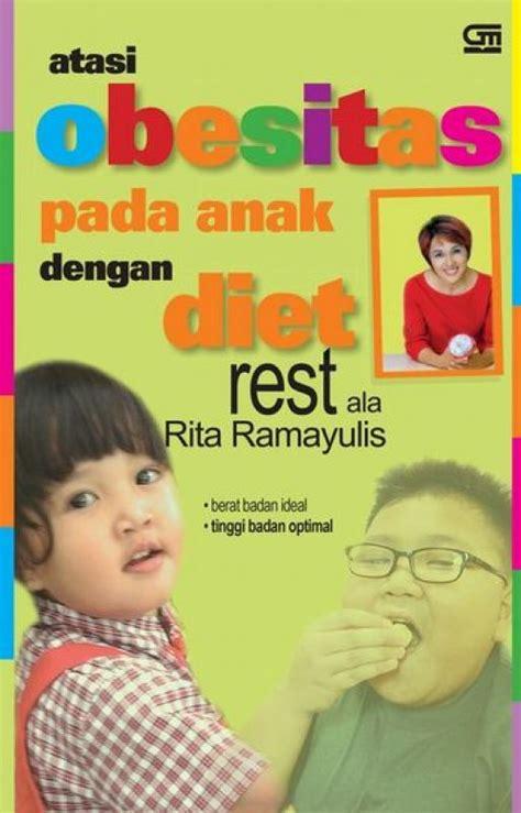 bukukita atasi obesitas pada anak dengan diet rest