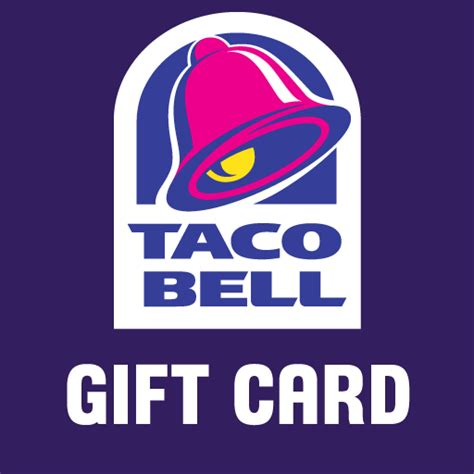 Taco Bell Gift Cards - taco bell gift card