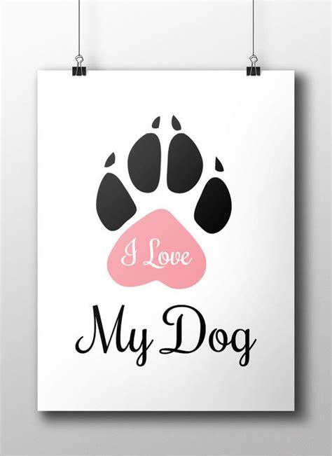 how to design printable wall art i love my dog poster design diy best friend poster