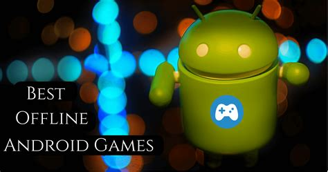 android offline games full version free download offline dating games for android