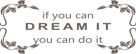 p s if you can napis na ścianę naklejka if you can dream it you can do