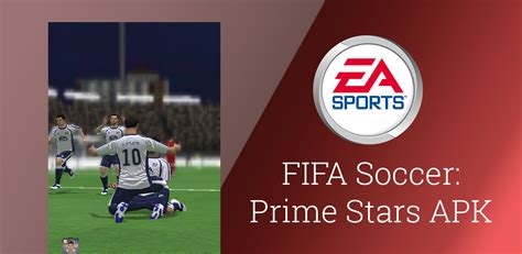 prime for android fifa soccer prime apk for android version