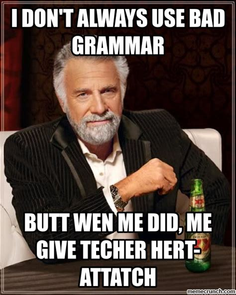 English Meme - english teacher meme