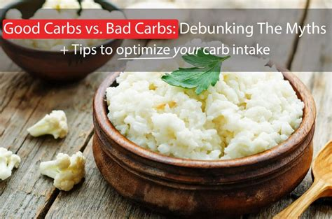 carbohydrates vs carbs carbohydrates vs bad carbohydrates debunking the myths