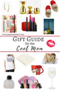 gift guide for the cool mom pursuing pretty