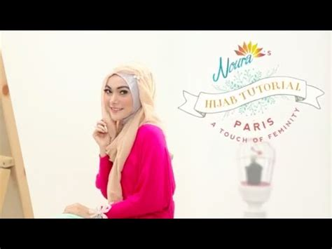 Tutorial Hijab Paris A Touch Of Feminity By Laili Noura | tutorial hijab paris a touch of feminity by laili noura