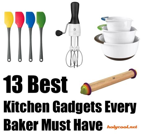 best kitchen tools 13 best kitchen gadgets every baker must have holycool net