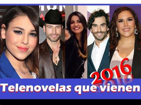 2016 en novelas de univision que telenovelas vienen 2016 2015 2017 reportaje lista