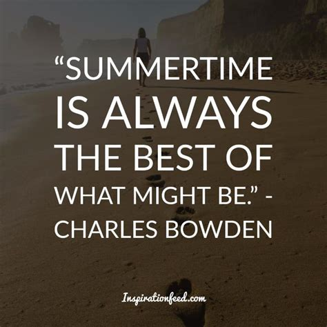 quotes about summer 35 of the most beautiful quotes about summer and