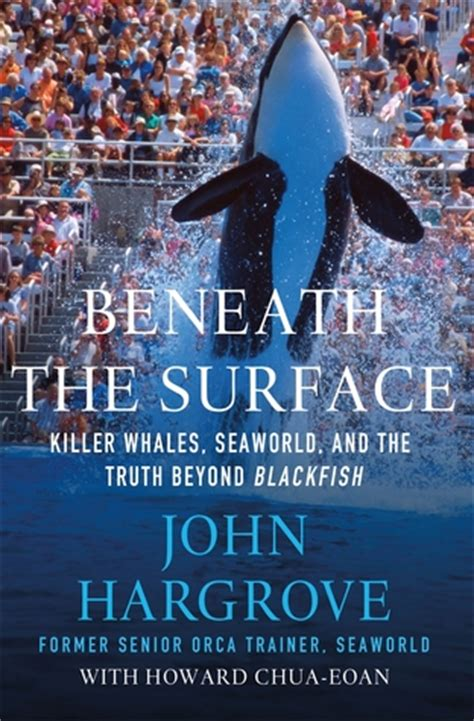 beneath the surface books beneath the surface killer whales seaworld and the