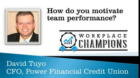Forum Credit Union Money Market How Do You Motivate Team Performance David Tuyo Cfo Power Financial Credit Union On Vimeo