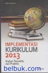 Buku Kurikulum Dan Pembelajaran Teori Dan Praktik Pengembangan Daftar Buku Referensi Implementasi Kurikulum 2013
