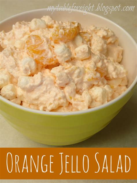 Orange Cottage Cheese Jello Salad by Table For Eight By Jen Orange Jello Salad