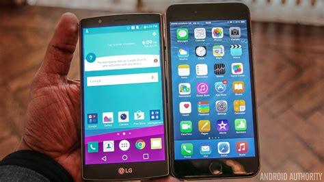 iphone 6 vs galaxy s6 vs lg g4 vs nexus 6 camera ui lg g4 vs apple iphone 6 plus quick look android authority