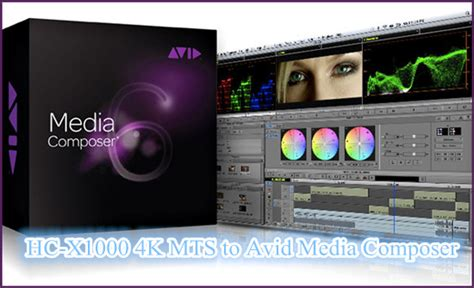 Mts Lookup Convert Hc X1000 4k Mts To Avid Media Composer For Editing 187 Aic Converter Import